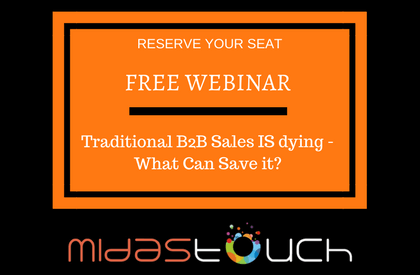 Free Webinar: Traditional B2B Sales IS dying - What Can Save it?
